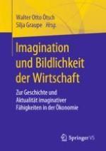 Imagination und Bildlichkeit in der Ökonomie – eine Einführung