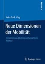 Einordnung: Neue Dimensionen der Mobilität
