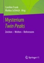 Einleitung – Twin Peaks, die Rückkehr. Woher und wohin?