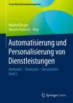 Automatisierung und Personalisierung als Zukunftsdisziplinen des Dienstleistungsmanagements