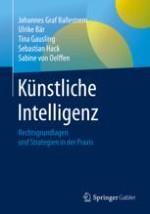 Grundlagen: Rechtliche Einordnung der Thematik Künstliche Intelligenz/Maschinelles Lernen