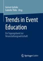 Trends in der Veranstaltungswirtschaft und deren Berücksichtigung in der Hochschullehre – eine Einführung
