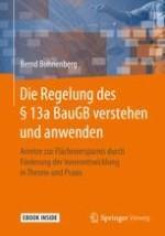 Grundlagen und Einordnung des §13a BauGB in der Planung