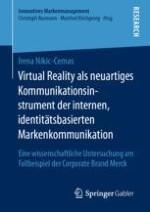 Virtual Reality in der internen Markenkommunikation als Untersuchungsgegenstand