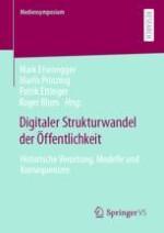 Dem digitalen Strukturwandel der Öffentlichkeit auf der Spur – Zur Einführung