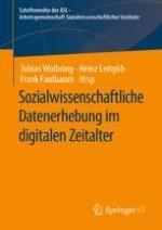 Die Methoden der sozialwissenschaftlichen Datenerhebung im digitalen Zeitalter