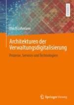 Ein Architekturrahmen zur Gestaltung digitaler Verwaltungsprozesse