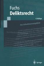 Grundlagen und Entwicklungstendenzen des Deliktsrechts