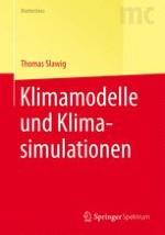 Klimasystem und Klimamodelle
