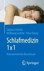 Schlaf und Schlafmedizin – Grundlagen