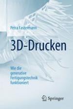 Einleitung: 3D-Druck als neue industrielle Revolution?
