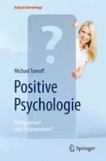 Positive Psychologie: die Grundlagen