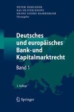 §1 Grundlagen des Banken- und Kapitalmarkts im 21. Jahrhundert