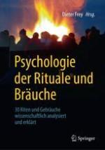 Einleitung: Psychologie der Rituale und Bräuche