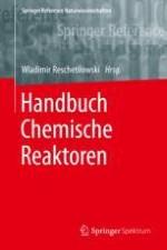 Historischer Abriss zur Entstehung und Entwicklung der Chemischen Reaktionstechnik