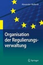 Kapitel 1 Einleitung zur Organisation der Regulierungsverwaltung im Energiesektor
