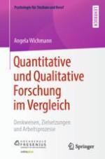 Einleitende Gedanken zur ganzheitlichen Gegenüberstellung quantitativer und qualitativer Forschung