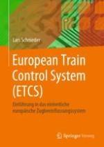 Historie und Motivation für das European Train Control System