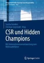 Unternehmerische Verantwortung – Hidden Force of Hidden Champions!?