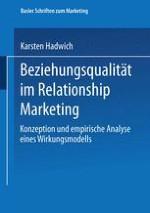 Beziehungsqualität als Analysegegenstand des Relationship Marketing