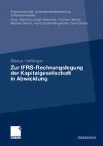 Die Rechnungslegung nach IFRS bei Abwicklung der Kapitalgesellschaft