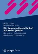 §1 KGaA als hybride Gesellschaftsform – ein Überblick