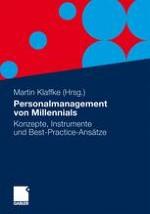 Herausforderungen und Handlungsansätze für das Personalmanagement von Millennials