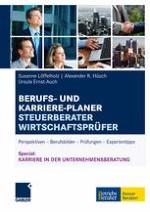 STEUERBERATER UND WIRTSCHAFTSPRÜFER – SCHLÜSSELPOSITIONEN IN WIRTSCHAFT UND GESELLSCHAFT