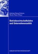 Grundsätzliche Überlegungen zur Allgemeinen Ethik und zur Rolle der Unternehmensethik in der Unternehmenstheorie