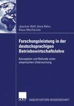 Zur Forschungsleistimg der Betriebswirte im deutschsprachigen Raum — Eine personen- und institutionenbezogene Langsschnittanalyse