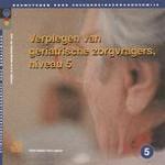 De gezondheidstoestand van de geriatrische zorgvrager