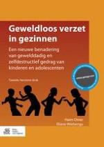 Geweldloos verzet: een nieuwe benadering van gewelddadig en zelfdestructief gedrag van kinderen en adolescenten