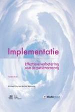 1 Implementatie van verbeteringen in de zorg: een complex probleem