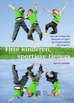 Inleiding. Waarom een boek over jongeren, gezondheid en bewegen?