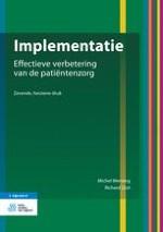 Implementatie van verbeteringen in de zorg: een complex probleem