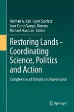 Restoring and Sustaining Lands—Coordinating Science, Politics, and Community for Action