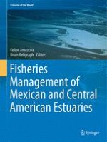 Introduction on Managing Fisheries in Estuarine Systems of Mexico and Central America