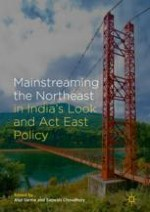 Towards a Perspective on the Look (Act) East Policy and Northeast India
