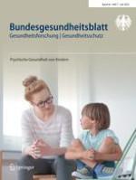 Bundesgesundheitsblatt - Gesundheitsforschung - Gesundheitsschutz 5-6/2007
