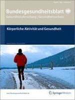Bundesgesundheitsblatt - Gesundheitsforschung - Gesundheitsschutz 1/2012