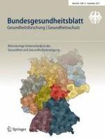 Bundesgesundheitsblatt - Gesundheitsforschung - Gesundheitsschutz 12/2017