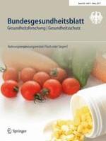 Bundesgesundheitsblatt - Gesundheitsforschung - Gesundheitsschutz 3/2017