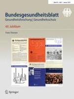 Bundesgesundheitsblatt - Gesundheitsforschung - Gesundheitsschutz 1/2018