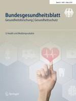 Bundesgesundheitsblatt - Gesundheitsforschung - Gesundheitsschutz 3/2018
