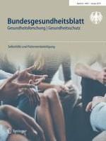 Bundesgesundheitsblatt - Gesundheitsforschung - Gesundheitsschutz 1/2019