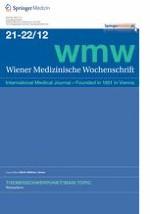 Wiener Medizinische Wochenschrift 21-22/2012