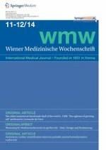 Wiener Medizinische Wochenschrift 11-12/2014