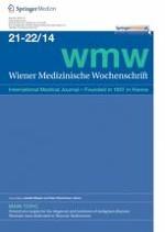 Wiener Medizinische Wochenschrift 21-22/2014