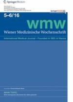 Wiener Medizinische Wochenschrift 5-6/2016