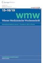 Wiener Medizinische Wochenschrift 15-16/2019